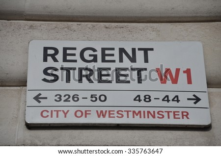 LONDON - OCTOBER 26: Sign for Regent Street on October 26, 2013, in London, UK. Regent Street is one of the major shopping streets in the West End of London. - stock photo