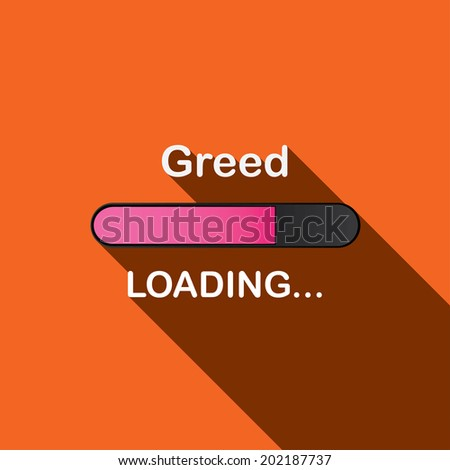 Long Shadow Loading Illustration - Greed - stock photo