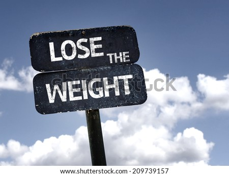 Lose The Weight sign with clouds and sky background - stock photo