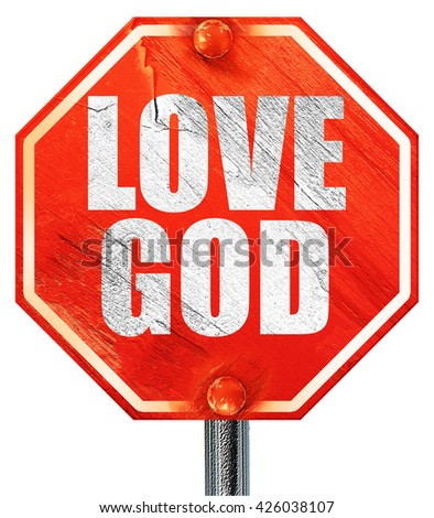 love god, 3D rendering, a red stop sign - stock photo
