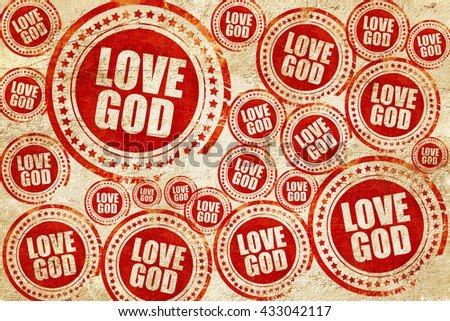 love god, red stamp on a grunge paper texture - stock photo