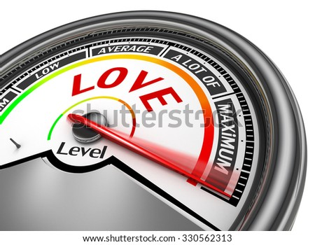 Love level conceptual meter indicate maximum, isolated on white background - stock photo
