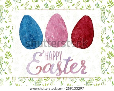 Lovely Easter greeting card hand-painted with watercolor. Blue, pink and dark red watercolor eggs with Happy Easter words on green leaves background. Real watercolor painting - stock photo
