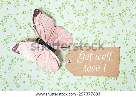 lovely greeting card - get well soon - stock photo
