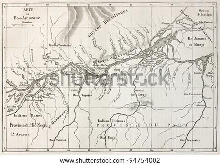 Lower Amazon basin old map. Created by Erhard, published on Le Tour du Monde, Paris, 1867 - stock photo