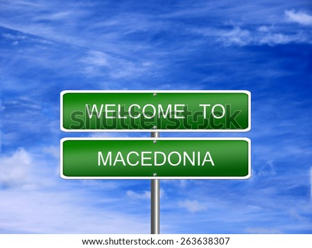 Macedonia welcome sign post travel immigration. - stock photo