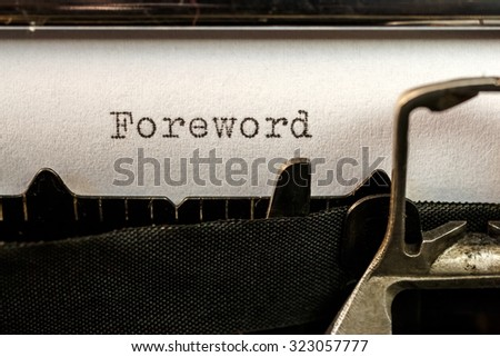 Macro of Foreword text written by old typewriter machine - stock photo