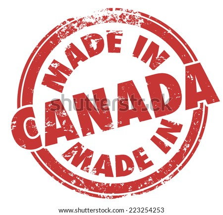 Made in Canada  words on a red round stamp to show pride in goods, products and services produced or manufactured in the northern country - stock photo