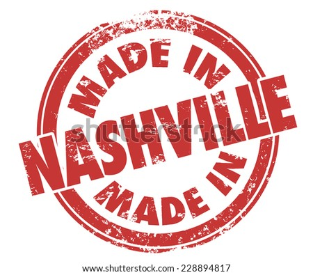 Made in Nashville stamp illustrating pride in music produces in the city, or other goods, products or services made in Tennessee - stock photo