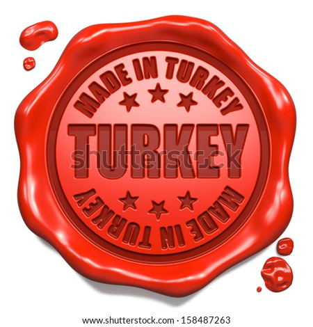 Made in Turkey - Stamp on Red Wax Seal Isolated on White. Business Concept. 3D Render. - stock photo