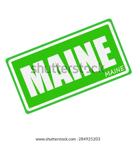 MAINE white stamp text on green - stock photo