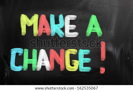 Make A Change Concept - stock photo