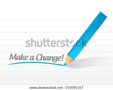 make a change written on a white piece of paper - stock photo