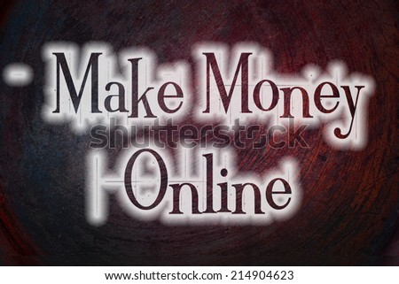 Make Money Online Concept text on background - stock photo