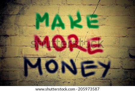 Make More Money Concept - stock photo