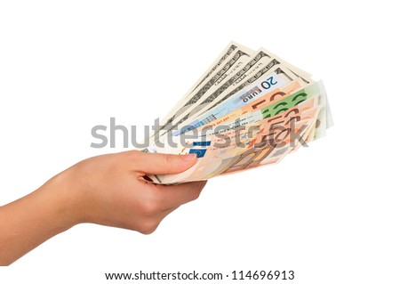 Man hand with euro and dollars isolated on white background - stock photo