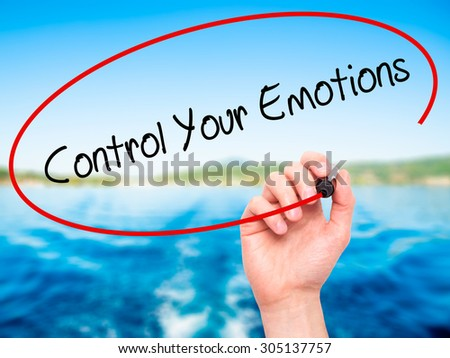 Man Hand writing Control Your Emotions with black marker on visual screen. Isolated on nature. Business, technology, internet concept. Stock Photo - stock photo
