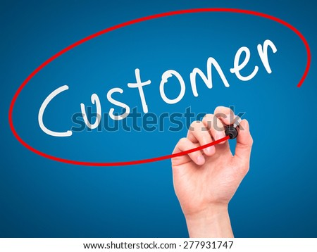Man Hand writing Customer with marker on transparent wipe board. Isolated on blue. Business, internet, technology concept. Stock Photo - stock photo