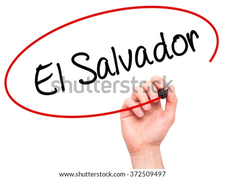 Man Hand writing El Salvador with black marker on visual screen. Isolated on background. Business, technology, internet concept. Stock Photo - stock photo