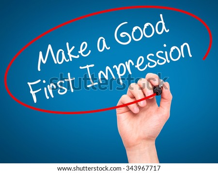 a good first impression essay Essay writing is a tool to test mba aspirant on assessing  this is precisely the reason why people should make every effort to create a good first impression.