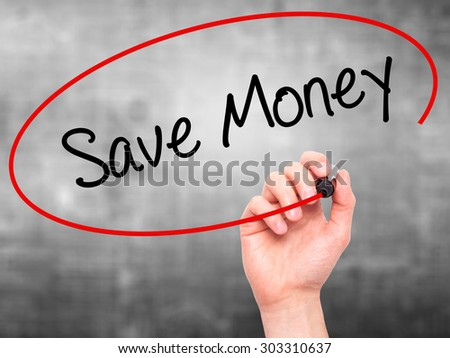 Man Hand writing Save Money with black marker on visual screen. Isolated on grey. Business, technology, internet concept. Stock Photo - stock photo
