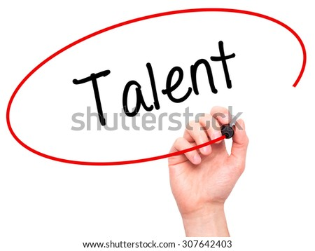 Man Hand writing Talent  with black marker on visual screen. Isolated on white. Business, technology, internet concept. Stock Photo - stock photo