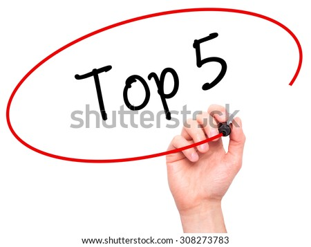 Man Hand writing Top 5 with black marker on visual screen. Isolated on white. Business, technology, internet concept. Stock Photo - stock photo