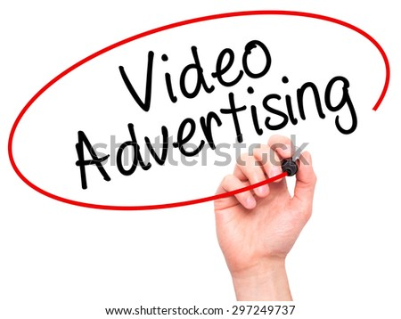 Man Hand writing Video Advertising with black marker on visual screen. Isolated on white. Business, technology, internet concept. Stock Photo - stock photo