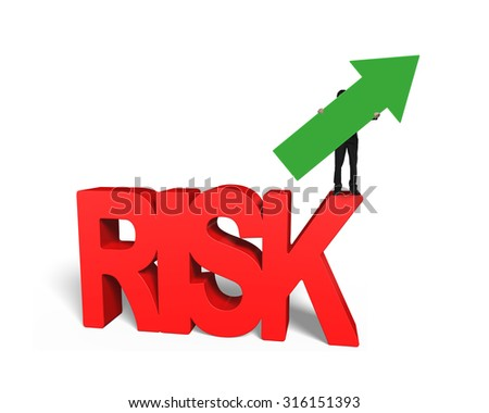 Man holding arrow up standing on red 3D risk word, isolated on white background. - stock photo