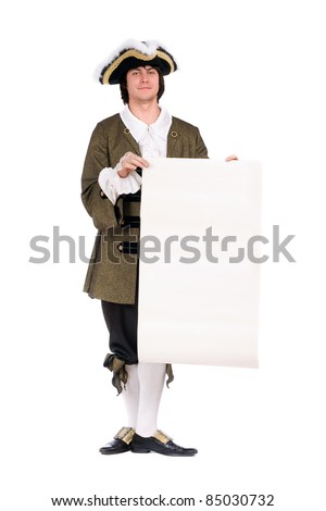 Man in a historical costume with the decree. Isolated on white - stock photo