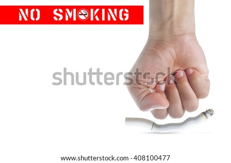 Man's fist crushing cigarettes isolated on white background with clipping path, Concept No smoking. - stock photo