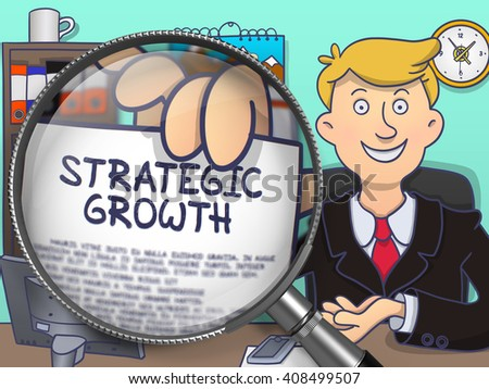 Man Welcomes in Office and Shows Text on Paper Strategic Growth. Closeup View through Magnifying Glass. Colored Doodle Style Illustration. - stock photo