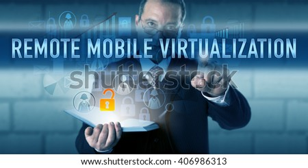Manager is touching REMOTE MOBILE VIRTUALIZATION on a visual interactive display. Business model metaphor and information technology concept for the separation of applications and client devices. - stock photo