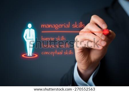 Managerial skills (human skills, technical skills, conceptual skills) concept - businessman write managerial skills on virtual board. - stock photo