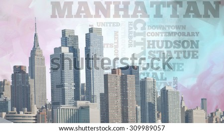 Manhattan Created by me entirely from my own images - stock photo