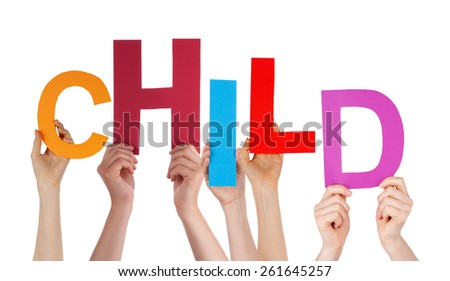Many Caucasian People And Hands Holding Colorful  Letters Or Characters Building The Isolated English Word Child On White Background - stock photo