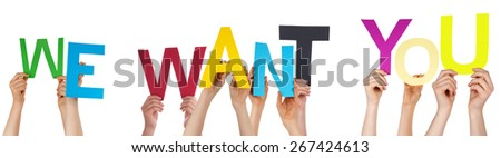 Many Caucasian People And Hands Holding Colorful  Letters Or Characters Building The Isolated English Word We Want You On White Background - stock photo
