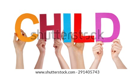 Many Caucasian People And Hands Holding Colorful Straight Letters Or Characters Building The Isolated English Word Child On White Background - stock photo