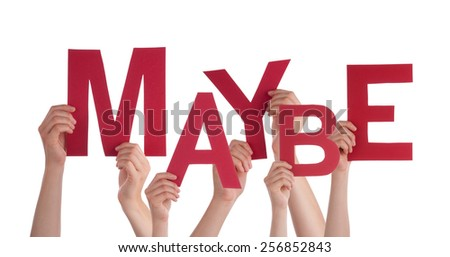 Many Caucasian People And Hands Holding Red Letters Or Characters Building The Isolated English Word Maybe On White Background - stock photo