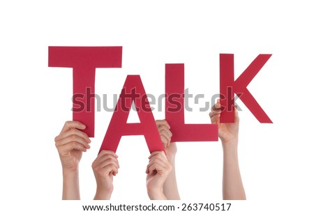 Many Caucasian People And Hands Holding Red Letters Or Characters Building The Isolated English Word Talk On White Background - stock photo