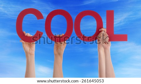 Many Caucasian People And Hands Holding Red Straight Letters Or Characters Building The English Word Cool On Blue Sky - stock photo