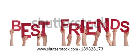 Many Hands Holding the Red Words Best Friends, Isolated - stock photo