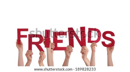 Many Hands Holding the Word Friends, Isolated - stock photo