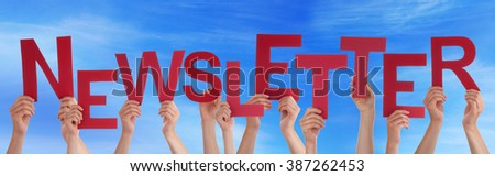 Many People Hands Holding Red Word Newsletter Blue Sky - stock photo