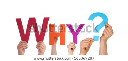 Many People Holding the Colorful Word Why, Isolated - stock photo