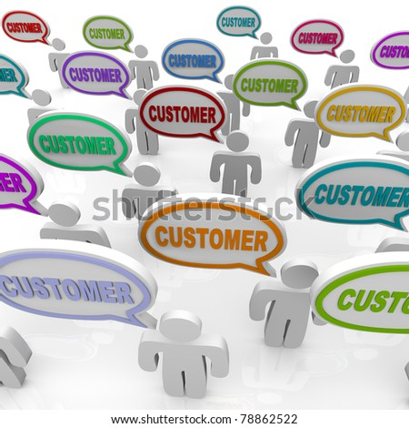 Many people speak with speech bubbles with the word Customer in them, illustrating the unique needs of different customers in a targeted market - stock photo
