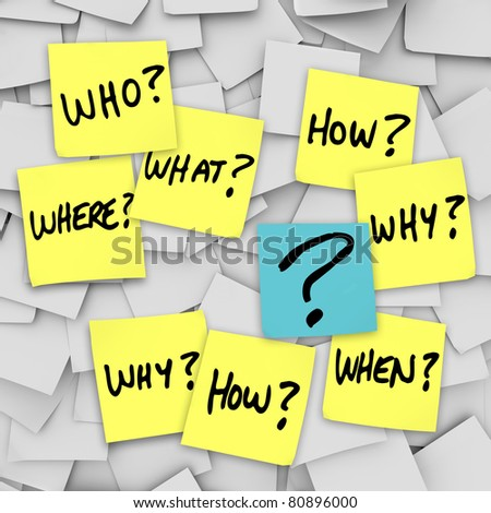 Many sticky notes with questions like who, what, when, where, how and why, and a question mark, all posted on an office note board to represent confusion in communication - stock photo
