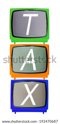 Many vintage analog television and TAX wording isolated over white background, clipping path. - stock photo