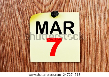 March 7 Calendar. Part of a set - stock photo