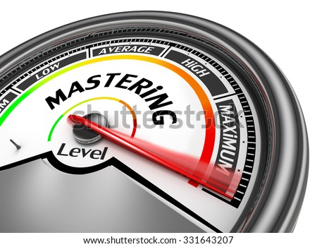 Mastering level to maximum conceptual meter, isolated on white background - stock photo